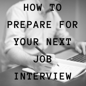 This is How To Prepare For Your Next Job Interview