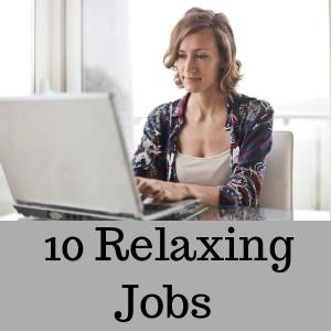 10 Relaxing Jobs