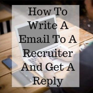How To Write A Email To A Recruiter And Get A Reply