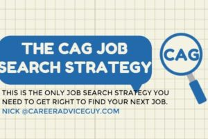 Job Search Strategies:  This Is The Only Job Search Strategy You need to Get Right To Find A New Job